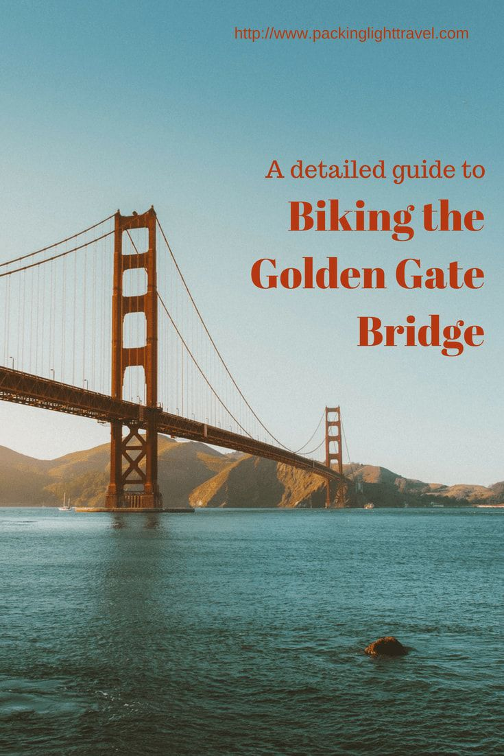 A Detailed Guide To Biking The Golden Gate Bridge