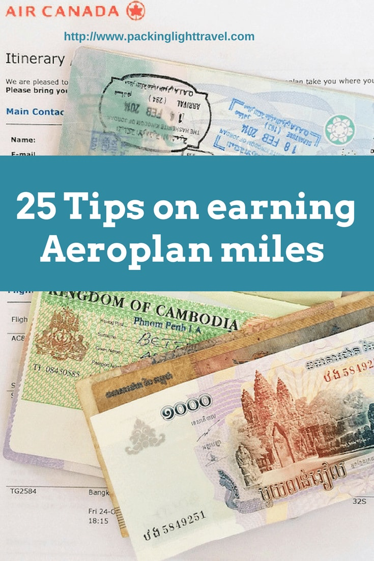 25 Tips on earning Aeroplan miles - Packing Light Travel