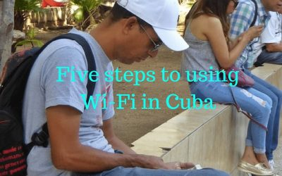 5 Steps to using Wi-Fi in Cuba