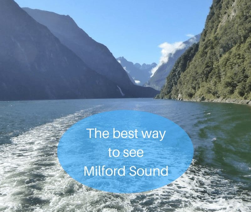 The best way to see Milford Sound
