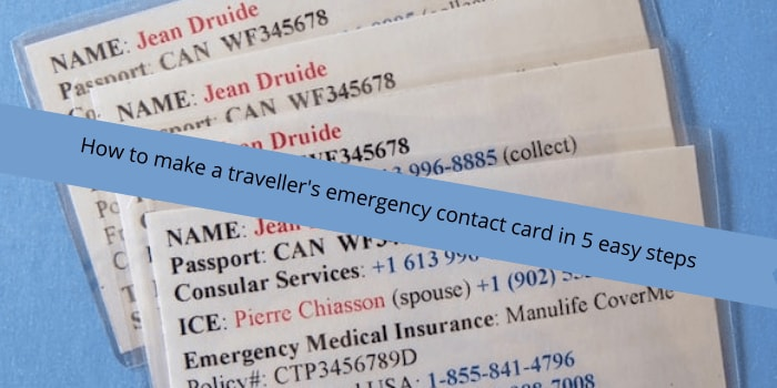 How to make a traveller's emergency contact card in 5 easy steps